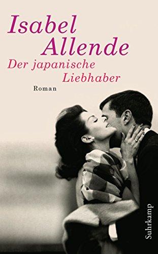 Der japanische Liebhaber: Roman (suhrkamp taschenbuch) (Teppich Blumen Moderne)
