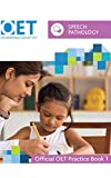 #7: OET Speech Pathology: Official OET Practice Book 1