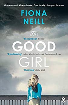 The Good Girl by [Neill, Fiona]