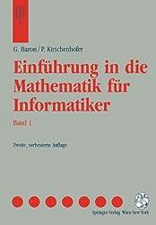 Einfuhrung in die Mathematik fur Informatiker: Band 1 (Springers Lehrbücher der Informatik)