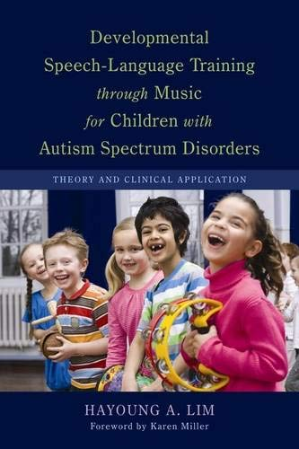 Developmental Speech-Language Training through Music for Children with Autism Spectrum Disorders Cover Image