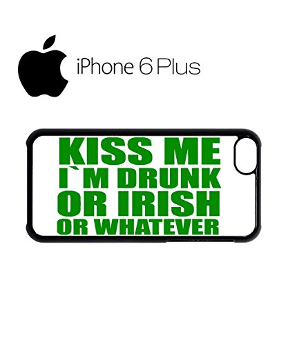 Kiss Me I am Drunk or Irish or Whatever Mobile Cell Phone Case Cover iPhone 5c Black Schwarz