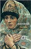 Les Nuits blanches de Fedor Mikhaïlovitch Dostoïevski ,André Markowicz (Traduction) ( 6 mai 1992 )