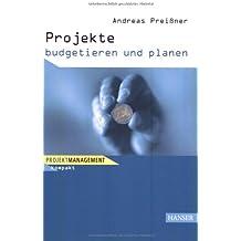 Projekte budgetieren und planen