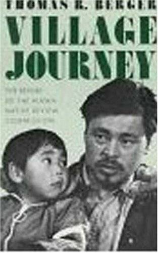 Village Journey: The Report of the Alaska Native Review Commission