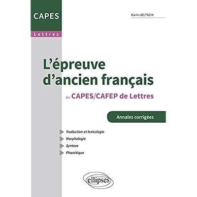 L'Epreuve d'Ancien Français au CAPES/CAFEP de Lettres