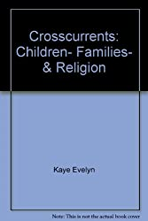 Crosscurrents Children Family