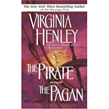 [(The Pirate and the Pagan)] [by: Virginia Henley]