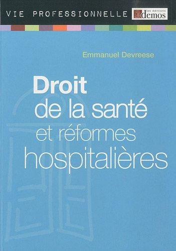 Droit de la santé et réformes hopitalières