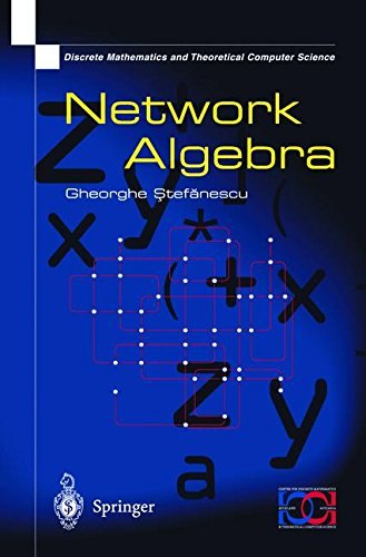 Network Algebra par Gheorghe Stefanescu