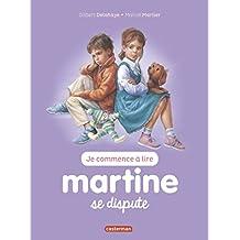 Martine Se Dispute T11 (Ne2017) (Je Commnece a Lire)