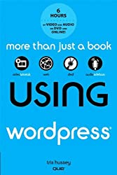 Using WordPress, with DVD by Tris Hussey (2011-07-29)