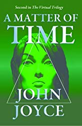 A Matter of Time (The Virtual Trilogy)