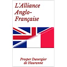L'Alliance Anglo-Française (French Edition)