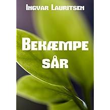 Bekæmpe sår (Danish Edition)