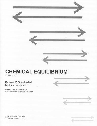 Chemical Equilibrium by Bassam Z. Shakhashiri (2005-08-31)