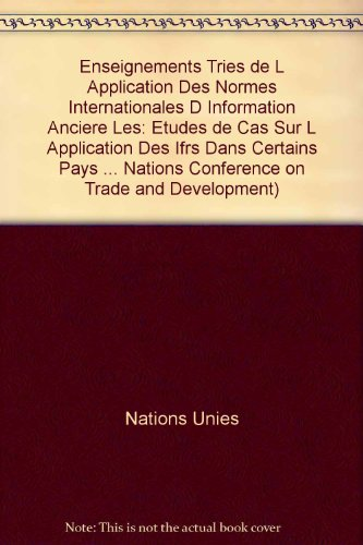 Les enseignements tirés de l'application des normes internationales d'information financière : Etudes de cas sur l'application des IFRS dans certains pays