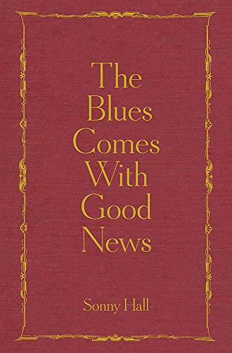 The Blues Comes With Good News