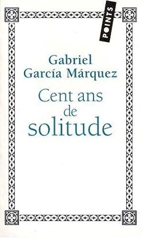 Cent ans de solitude [?dition sp?ciale - tirage limit?] by Gabriel Garcia Marquez (December 01,2007)