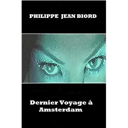 Dernier voyage à Amsterdam