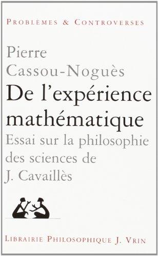De l'expérience mathematique. essai sur la philosophie des sciences de Jean Cavaillès