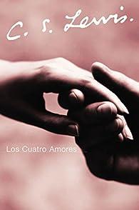 Los Cuatro Amores par  C. S. Lewis