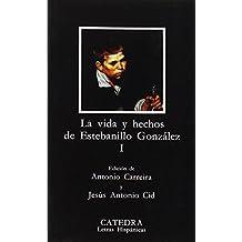 Vida y hechos de Estebanillo González, I (Letras Hispánicas)