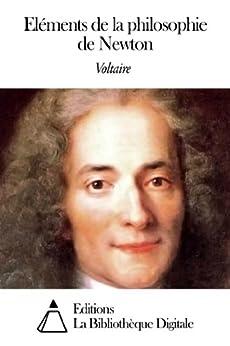 Eléments de la philosophie de Newton par [Voltaire]