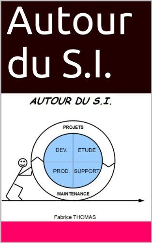 Autour du S.I.