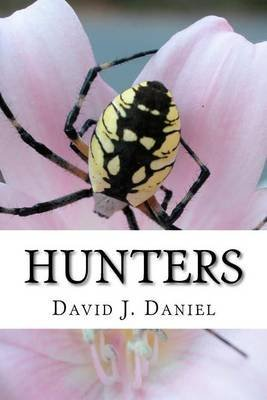 [(Hunters)] [By (author) David J Daniel] published on (February, 2012)