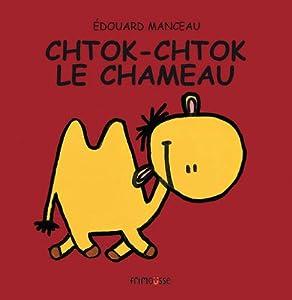 vignette de 'Chtok-Chtok le chameau (Édouard Manceau)'