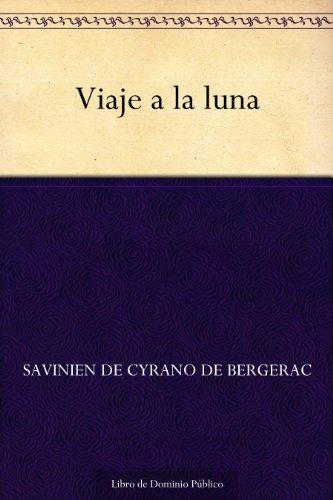 Viaje a la luna (Spanish Edition)