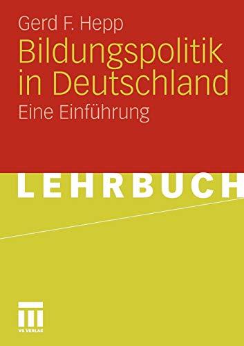 Bildungspolitik In Deutschland: Eine Einführung (German Edition)