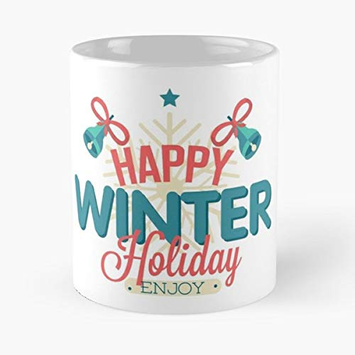 Winter Christmas New Year Holidays - Funny Gifts For Men And Women Gift Coffee Mug Tea Cup White-11 Oz. -