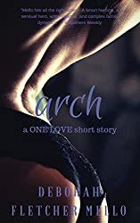Arch (A One Love Short Story)