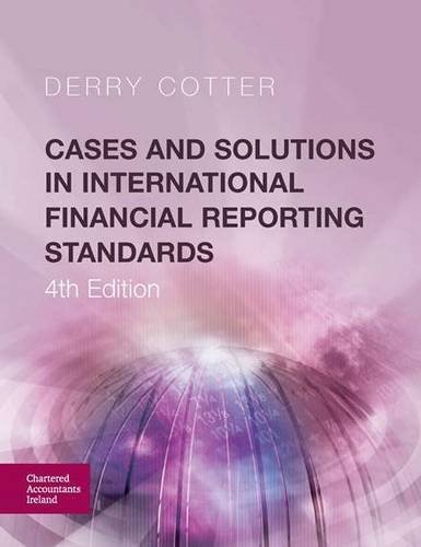cases-and-solutions-in-international-financial-reporting-standards