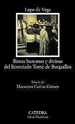 Rimas Humanas y Divinas del Licenciado Tome de Burguillos (Letras Hispanicas) by Lope de Vega (2008-01-01)