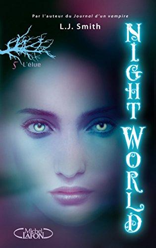 ebooks best sellers téléchargement gratuit Night World, Tome 5: L'élue PDF iBook