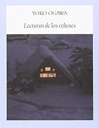 Lecturas de los rehenes par Yoko Ogawa