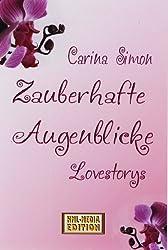 Zauberhafte Augenblicke (Lovestorys) (HML-MEDIA-EDITION 7)