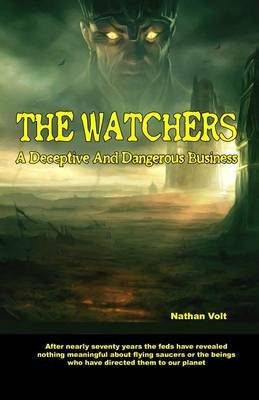 [(The Watchers : A Deceptive and Dangerous Business)] [By (author) Nathan Volt] published on (December, 2014)