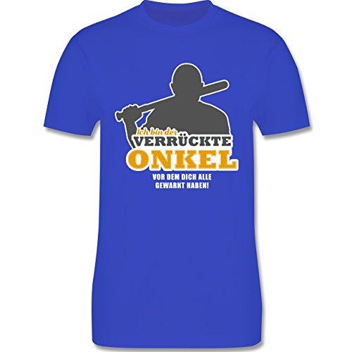 Shirtracer Bruder & Onkel - Ich Bin der Verrückte Onkel, vor dem Dich Alle Gewarnt Haben - Herren T-Shirt Rundhals Royalblau