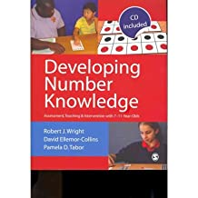 [(Developing Number Knowledge: Assessment, Teaching and Intervention with 7-11 Year Olds)] [Author: Robert J. Wright] published on (December, 2011)