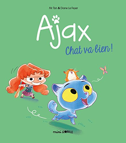 Ajax, Tome 01: Chat va bien ! par M. TAN