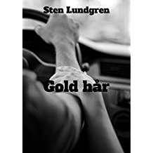 Gold hår (Swedish Edition)