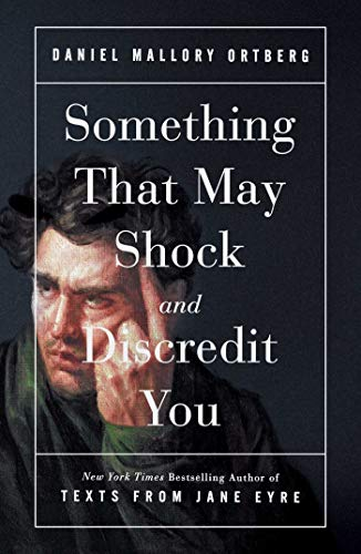 Something That May Shock and Discredit You (English Edition) -