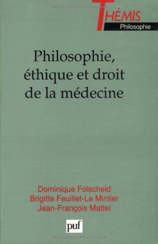 Philosophie et droit de l'éthique médicale