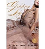 Gilding Lily [ GILDING LILY ] By Boncompagni, Tatiana ( Author )Sep-09-2008 Paperback