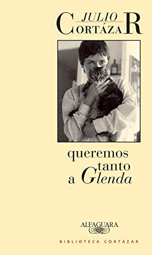 Queremos tanto a Glenda (Spanish Edition)