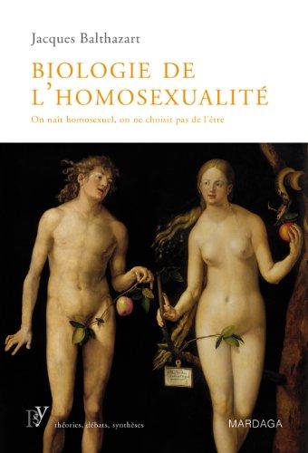 Biologie de l'homosexualit: On nat homosexuel, on ne choisit pas de l'tre (Psy)